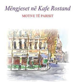 Motërzimi femëror ,Mëngjeset në kafe Rostand